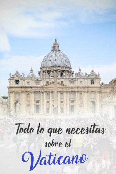 Que Ver En El Vaticano En Un Día: Guía para Visitar el Vaticano