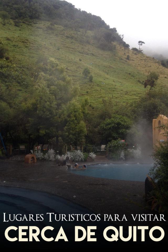 Lugares turisticos cerca de Quito
