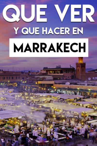 Qué ver y Qué hacer en Marrakech