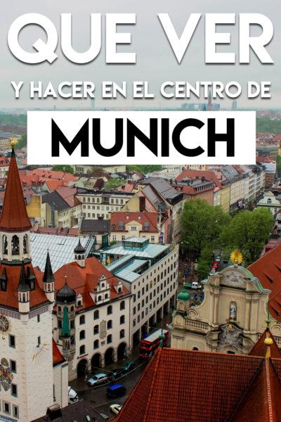 Qué ver y hacer en el centro histórico de Munich