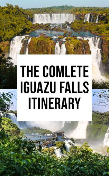 The complete guide to Iguazu Falls Brazil