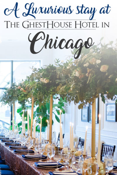 Review of a Luxurious Stay at The Guesthouse Hotel in Chicago, IL