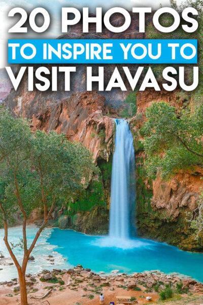 The 20 ultimate photos to inspire you to hike Havasu Falls