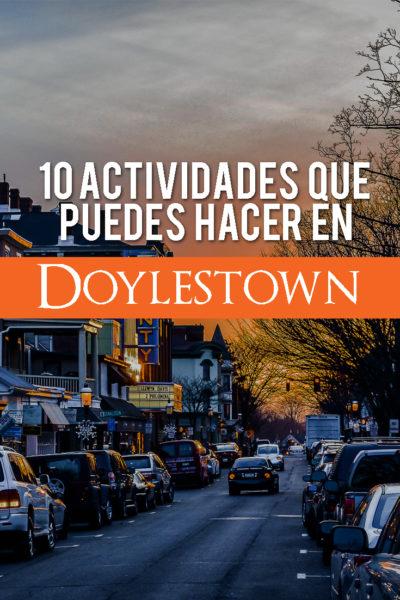 10 actividades que puedes hacer en Doylestown, Pensilvania