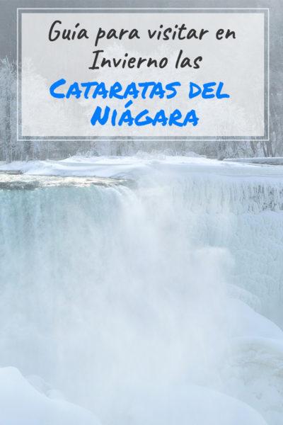 Guía para visitar las cataratas del Niagara en Invierno