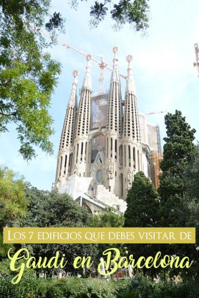 Los 7 edificios de Gaudi que debes visitar