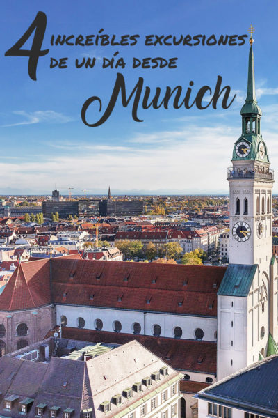 Las 4 Mejores Excursiones Desde Munich, Alemania