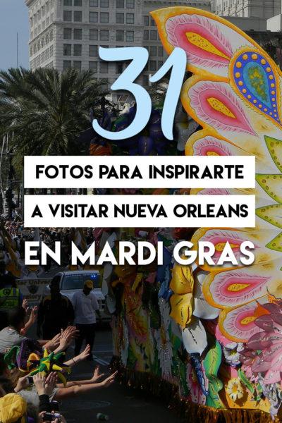 31 FOTOS PARA VISITAR NEW ORLEANS EN MARDI GRAS