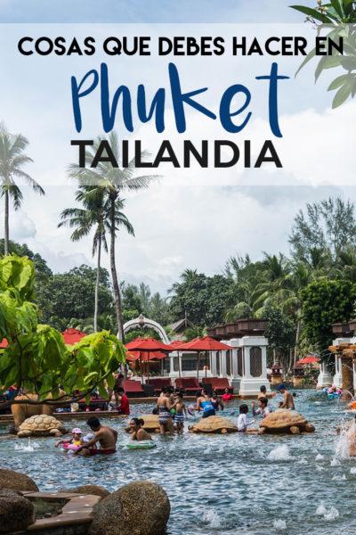 Las mejores cosas que hacer en Phuket, Tailandia