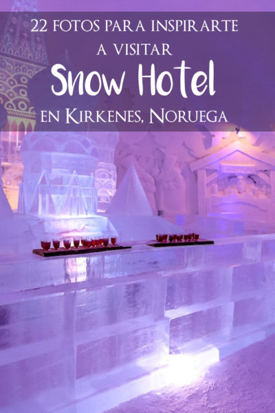 22 FOTOS DEL SNOW HOTEL, UN HOTEL HECHO DE NIEVE EN NORUEGA