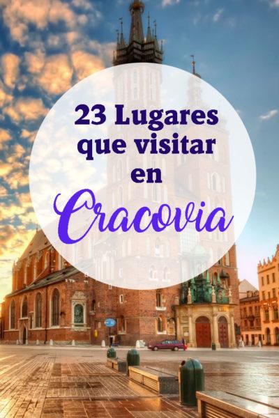 23 Lugares que visitar en Cracovia