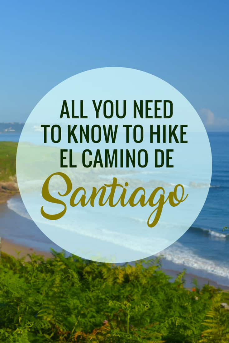 All you need to know to hike the Camino de Santiago