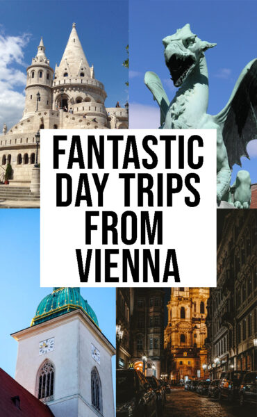 Fantastic Day Trips From Vienna, Austria