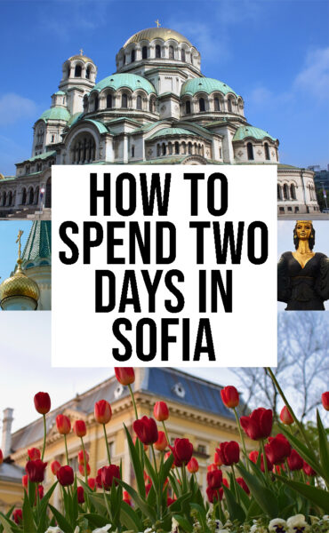 How to spend two days in SOFIA