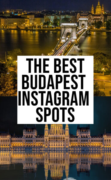 The Best budapest instagram spots