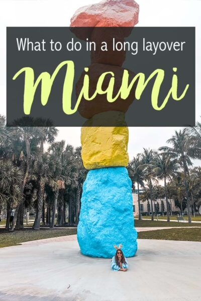 The best thing to do in Miami during a long layover