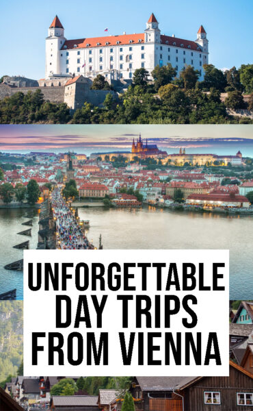 Unforgettable and Incredible Day Trips From Vienna, Austria