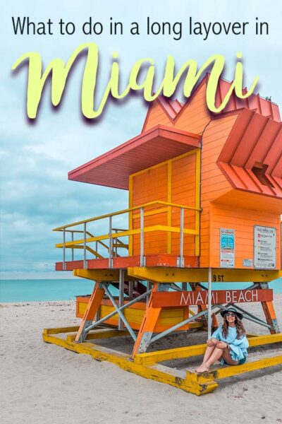 What to do during a long layover in Miami Florida