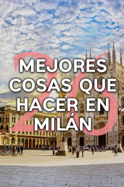 Las 25 mejores cosas que hacer en Milán