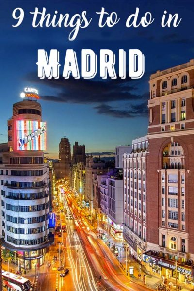 9 things to do in Madrid
