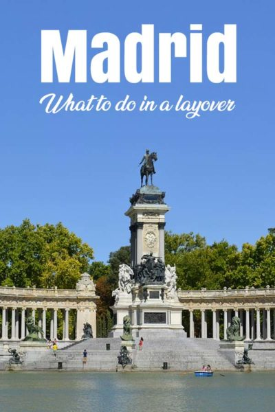 Madrid what to do in a layover