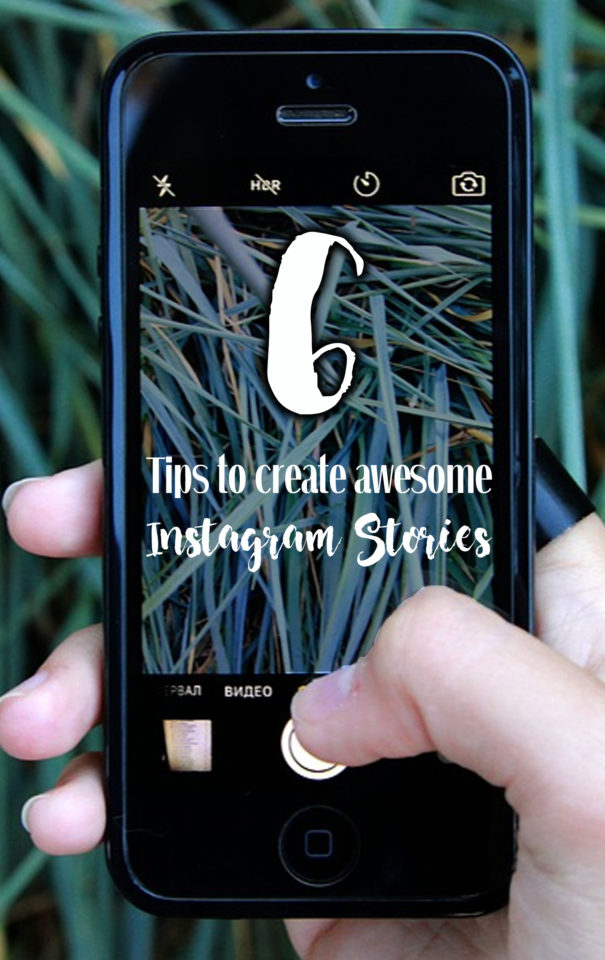 Tips to create awesome Instagram Stories
