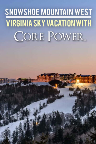 Visiting Snowshoe Mountain with Core Power