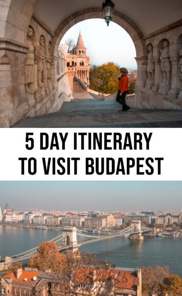 What to do in Budapest in 5 days