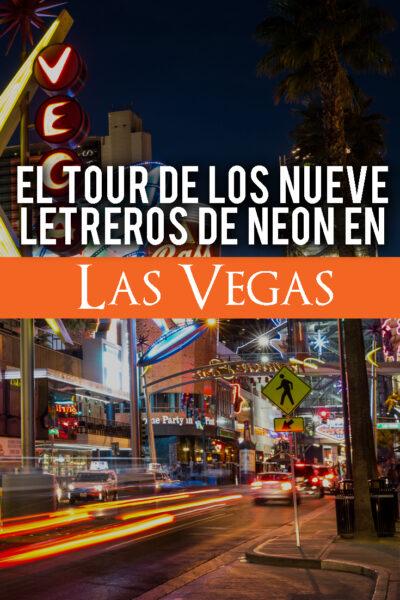 Tour Gratuito de los Mejores 9 Letreros de Neón de Las Vegas
