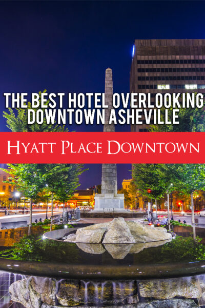 Hyatt Place Downtown Asheville Review: The Best Hotel Overlooking Downtown Asheville, NC