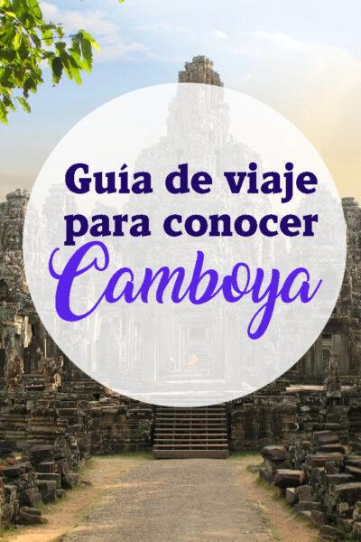 Guia de viaje para conocer Camboya