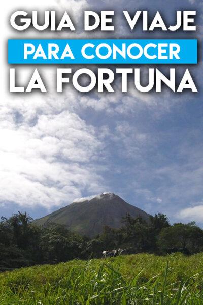 Guía de viaje para conocer La Fortuna