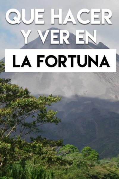 Qué hacer y que ver en La Fortuna