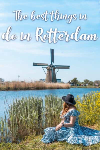 The best things to do in Rotterdam in 3 days