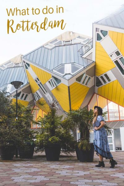 What to do in Rotterdam in 1 day. A complete list fo the best things to do in Rotterdam