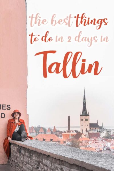 The best things to do in Tallinn in 2 Days