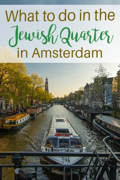 What to do in Amsterdam in the Jewish Quarter