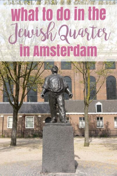 What to do in the jewish quarter in Amsterdam