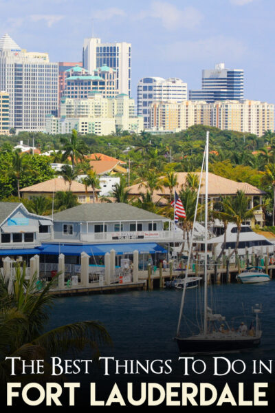 The best things to visit in Fort Lauderdale in a Weekend