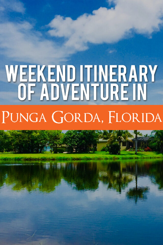 Weekend itinerary of adventure in Punta Gorda, Florida