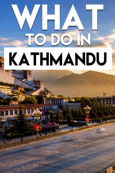 What to do in Kathmandu