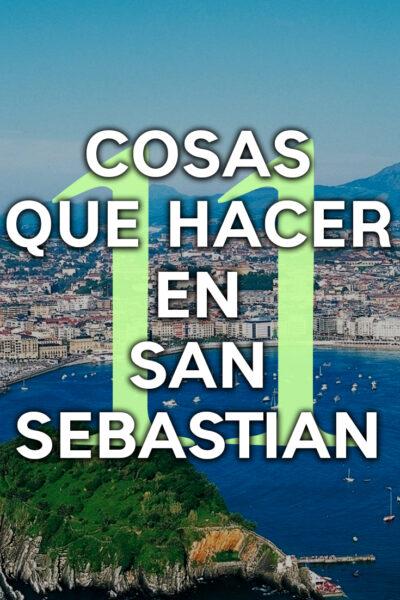 Las mejores cosas que hacer en San Sebastián, España