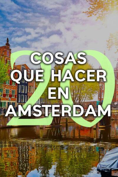 Las mejores cosas que hacer en Amsterdam
