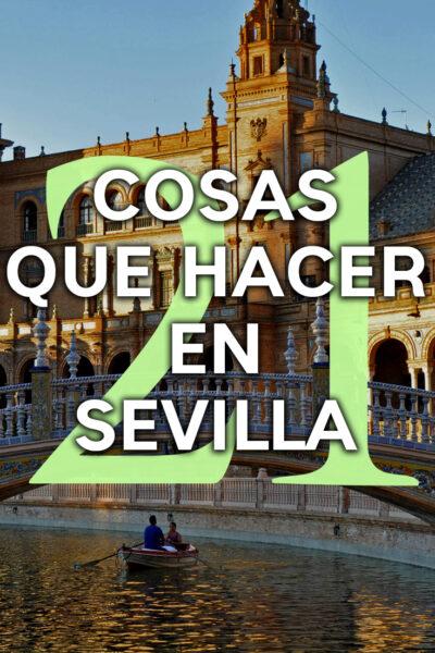 Las mejores cosas que hacer en Sevilla, España