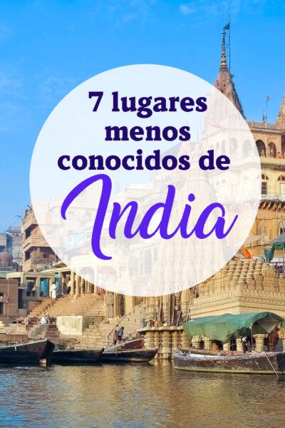 7 lugares que debes visitar en la india