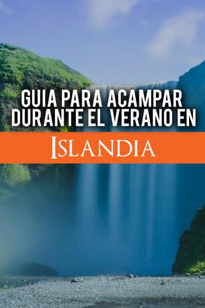 Una guía completa para acampar en Islandia