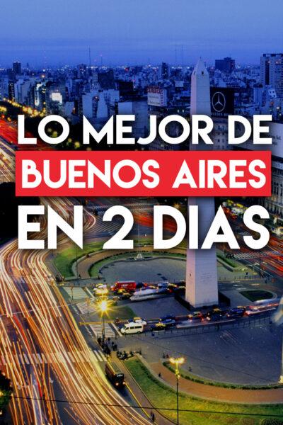 Las mejores cosas que hacer en Buenos Aires en 2 días