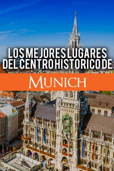Las mejores cosas que hacer en el centro histórico de Munich