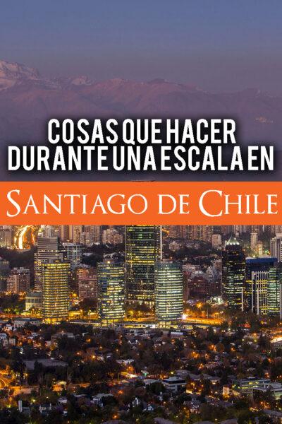 Las mejores cosas que hacer en Santiago de Chile
