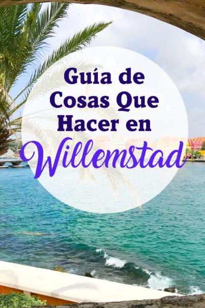 Guia de las mejores cosas que hacer en Willemstad